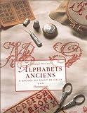 ALPHABETS ANCIENS. A broder au point de croix