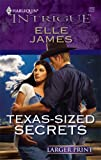 Texas-Sized Secrets, Elle James, 0373888260