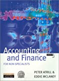 Accounting and Finance for Non-Specialists, Peter Atrill and E. J. McLaney, 027364632X