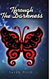 Through the Darkness, Sarah Hirji, 1441586601