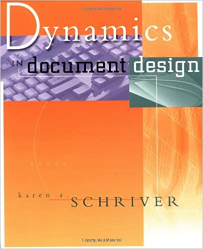 Dynamics In Document Design Creating Text For Readers Karen A Schriver 9780471306368 Amazon Books