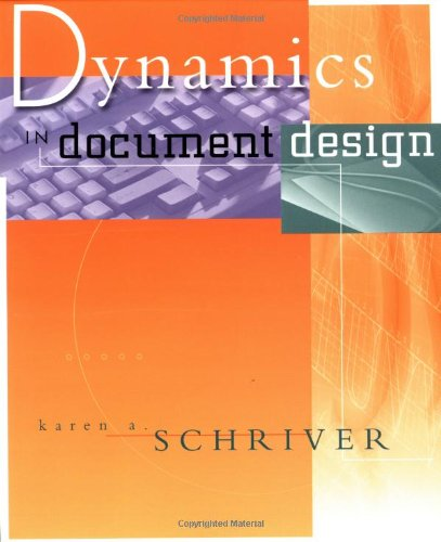Dynamics in Document Design: Creating Text for Readers