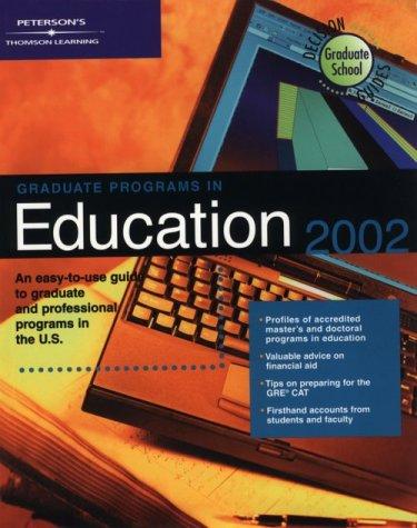 Decision Gd: GradPrg Educ 2002 (Peterson's Decision Guides: Graduate Programs)