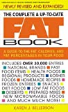 The Complete and Up-to-Date Fat Book, Karen J. Bellerson, 0895297388
