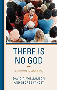There Is No God: Atheists in America