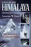 Tales of the Himalaya, Lawrence W. Swan, 1879415291