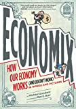 img - for Economix: How and Why Our Economy Works (and Doesn't Work) in Words and Pictures book / textbook / text book