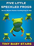 Five Little Speckled Frogs - Nursery Rhymes Number Counting Song for Kids