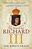 The King's Grave: The Search for Richard III