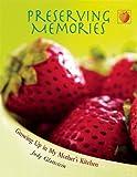 Preserving Memories, Judy Glattstein, 155591473X