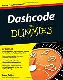 Dashcode for Dummies, Jesse Feiler, 0470884738