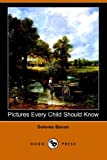Pictures Every Child Should Know (Illust, Dolores Bacon, 1406504246