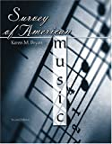 Survey of American Music : A Supplement, Bryan, Karen, 0757513387