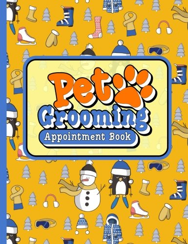 Download Pet Grooming Appointment Book: 6 Columns Appointment Note, At A Glance Appointment Book, Large Appointment Book, Cute Winter Skiing Cover (Volume 70) ebook