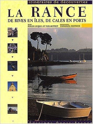 Télécharger en ligne La Rance : De rives en îles, de cales en ports pdf