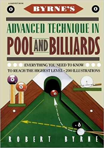 Byrneu0027s Advanced Technique In Pool And Billiards: Robert Byrne:  9780156149716: Amazon.com: Books