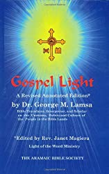 Gospel Light: A Revised Annotated Edition