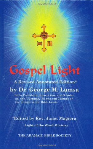 Gospel Light: A Revised Annotated Edition PDF