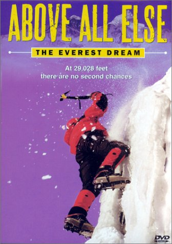 Above All Else - The Everest Dream -