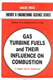 img - for Gas Turbine Fuels Influence Co (Energy and Engineering Science) book / textbook / text book