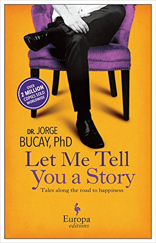 Amazon jorge bucay books biography blogs audiobooks kindle let me tell you a story tales along the road to happiness fandeluxe Image collections