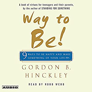 Way to Be! 9 Rules for Living the Good Life Audiobook