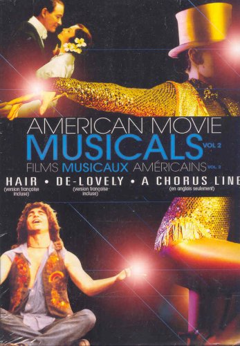 American Movie Musicals - Volume 2 : Hair / De-Lovely / A Chorus Line (American Musicals Dvds)
