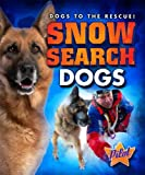Snow Search Dogs, Sara Green, 1600149596