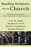 img - for Reading Scripture with the Church: Toward a Hermeneutic for Theological Interpretation book / textbook / text book