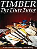 Timber - The Flute Tutor, Fintan Vallely, 1857200322