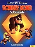 How to Draw Donkey Kong and Friends, Michael Teitelbaum, 0816742359