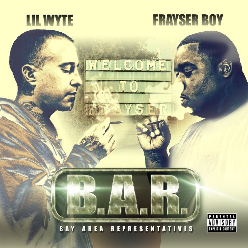 B.A.R. (Bay Area Representatives) [Explicit]