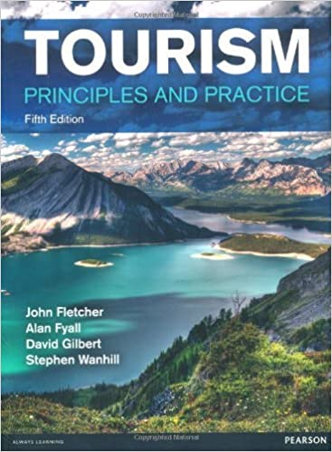 Tourism: Principles and Practice by John Fletcher (2013-10-09)
