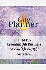 Oily Planner - 2017 Edition Paperback