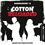 Cotton Reloaded - Sammelband 12 (Cotton Reloaded 34-36) | Arno Endler,Peter Mennigen,Alfred Bekker