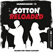 Cotton Reloaded - Sammelband 12 (Cotton Reloaded 34-36) | Arno Endler, Peter Mennigen, Alfred Bekker
