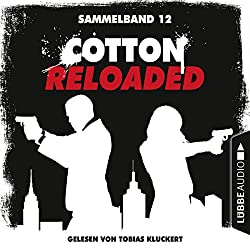 Cotton Reloaded - Sammelband 12 (Cotton Reloaded 34-36)
