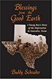 Blessings from the Good Earth, Buddy Schrader, 0976231301