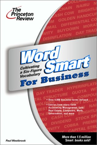 Word Smart for Business: Cultivating a Six-figure Vocabulary (Smart Guides)