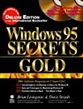 Windows 95 Secrets Gold, Brian Livingston and Davis Straub, 0764530054
