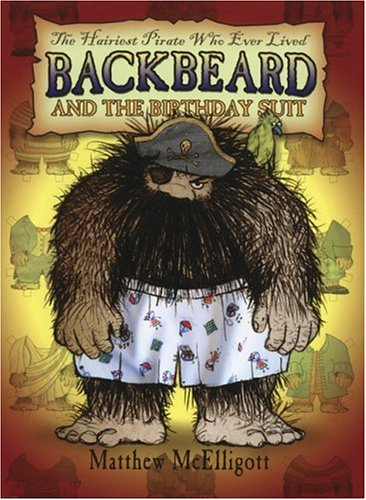 Backbeard and the Birthday Suit: The Hairiest Pirate Who Ever Lived pdf