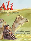 Ali, Child of the Desert, Jonathan London, 0688125611