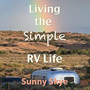 Living the Simple RV Life Audiobook