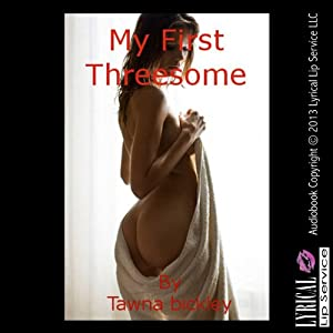 My First Threesome Audiobook