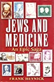 Jews and Medicine, Frank Heynick, 0881257737
