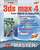 img - for 3DS Max 4: From Objects to Animation book / textbook / text book