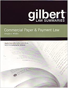 Book Gilbert Law Summaries: Commercial Paper & Payment Law 16th Edition