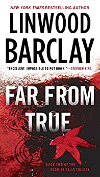 Far From True (Promise Falls Trilogy) by [Barclay, Linwood]
