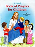St. Joseph Book of Prayers for Children, Lawrence G. Lovasik, 0899421482