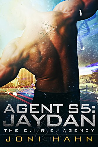 Book: Agent S5 - Jaydan (DIRE Agency Series #5) by Joni Hahn